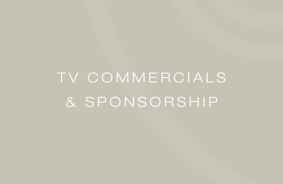 TV Commercials & Sponsorship
